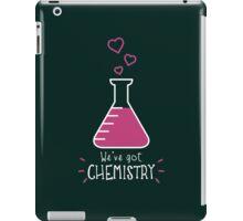 We've Got Chemistry iPad Case/Skin