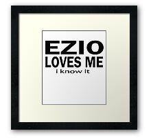Ezio loves me Framed Print