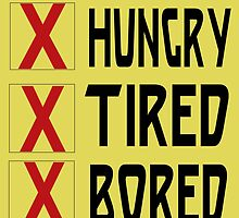 HUNGRY TIRED BORED by Divertions