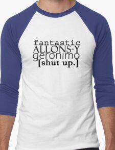 Doctor Who catchphrases! Men's Baseball ¾ T-Shirt