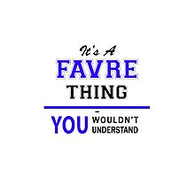 It's a FAVRE thing, you wouldn't understand !! by yourname