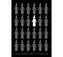 The Brightest Witch Of Her Age Photographic Print