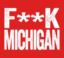 F**K MICHIGAN - Ohio State Buckeyes Fan Shirt - Ohio State University - Haters Gonna Hate - White Text on Red by BeefShirts