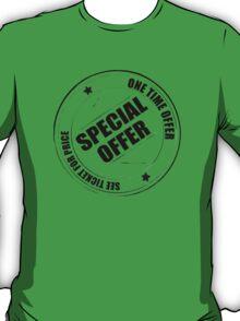 Special Offer T-Shirt