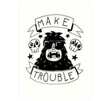 Make trouble - anarchy gorilla Art Print