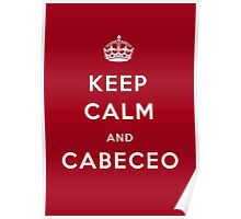 'Keep calm and cabeceo' Poster