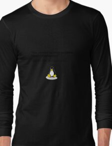 The Answer to Every Problem Involved Penguins Long Sleeve T-Shirt
