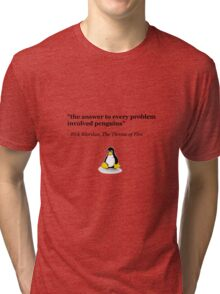 The Answer to Every Problem Involved Penguins Tri-blend T-Shirt
