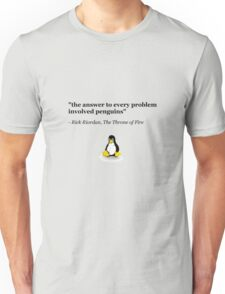 The Answer to Every Problem Involved Penguins Unisex T-Shirt