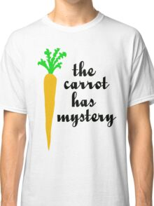 The carrot has mystery Classic T-Shirt