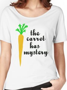 The carrot has mystery Women's Relaxed Fit T-Shirt