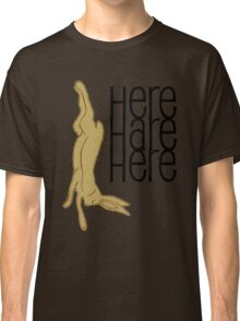 here hare here Classic T-Shirt