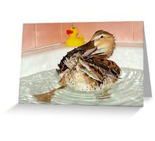 Who Needs a Rubber Ducky......... Greeting Card