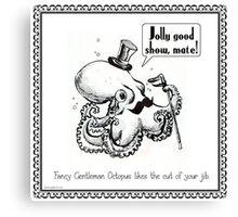 Fancy Gentleman Octopus Canvas Print
