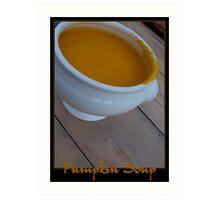 Pumpkin Soup Art Print