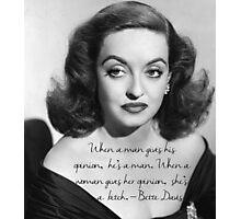 Bette Davis quote Photographic Print