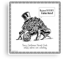 Fancy Gentleman Hermit Crab Canvas Print