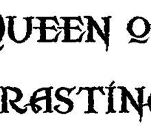 Queen of Procrastination by TheIzzySquishy
