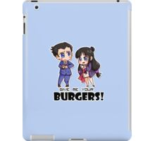 Give me your burgers!!! iPad Case/Skin