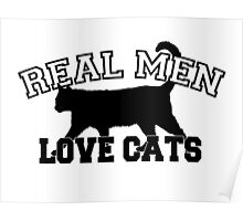 Real Men Love Cats Poster
