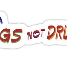 Hugs Not Drugs T Sticker