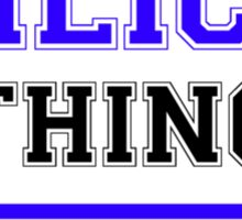 It's an ILIC thing, you wouldn't understand !! Sticker