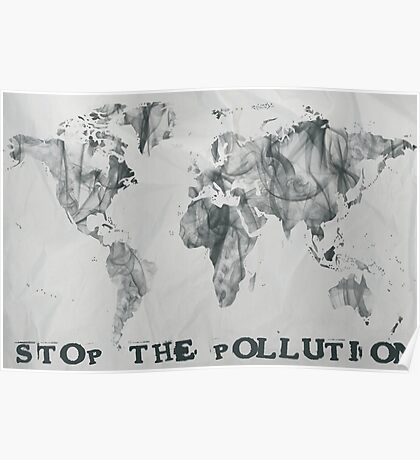 Stop The Pollution World Map Smoke Poster