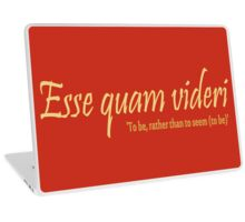 Esse quam videri, To be, rather than to seem (to be) -version 2 Laptop Skin