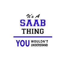 It's a SAAB thing, you wouldn't understand !! by thestarmaker