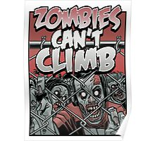 Zombies Can't Climb Poster