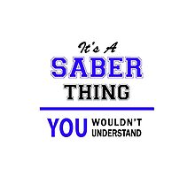 It's a SABER thing, you wouldn't understand !! by thestarmaker