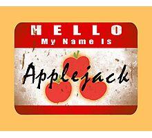 Hello My Name is Applejack Photographic Print