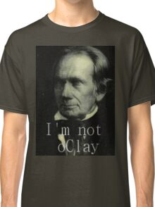 Henry Clay is Not Okay Classic T-Shirt