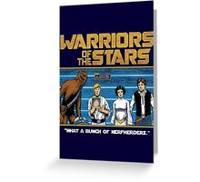 Warriors of the Stars Greeting Card