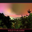 Wild Paradise by Laurie Rawdon