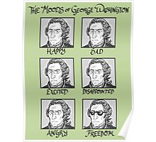 The Moods of George Washington Poster