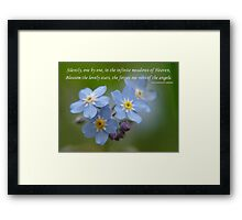 The Forget-Me-Nots of the Angels Greeting Card Quote Framed Print