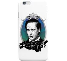 Lawyer Up! V.1 iPhone Case/Skin