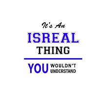 It's an ISREAL thing, you wouldn't understand !! by thenamer