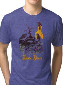 Dance Dance Tri-blend T-Shirt