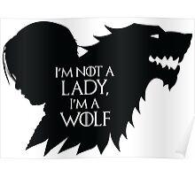 Arya Stark- Im a Wolf (Black) Poster