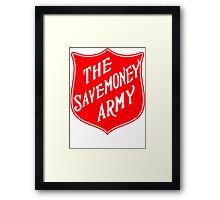 The Savemoney Army Framed Print