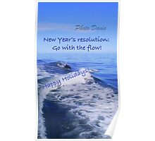 Go with the flow holiday card - dolphin Poster