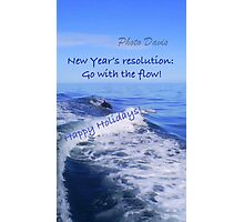 Go with the flow holiday card - dolphin Photographic Print
