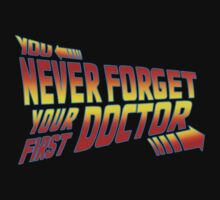 You Never Forget Your First Doctor - Doc Brown by Christina Smith