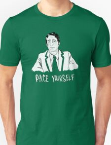 Pace yourself Unisex T-Shirt