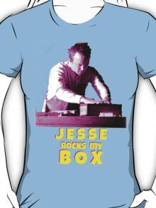 Jesse Rocks My Box! T-Shirt