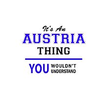 It's an AUSTRIA thing, you wouldn't understand !! by allnames