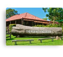 The Pub With No Beer Canvas Print