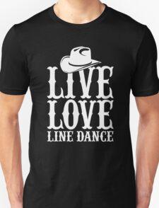 LIVE LOVE LINE DANCE T-Shirt